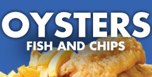 Oysters Fish & Chips